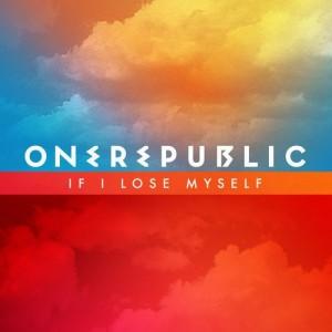 """OneRepublic """"If I Lose Myself Tonight"""" Mosley Music Group/Interscope Records"""