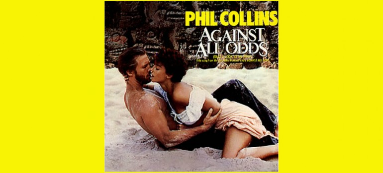 """Phil Collins """"Against All Odds (Take A Look At Me Now)"""" Atlantic Records"""