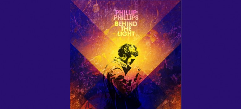 "Philip Philips ""Behind The Light"" 19/Interscope Records"