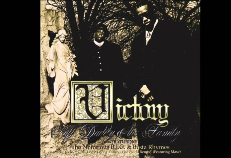"Puff Daddy And The Family Featuring The Notorious B.I.G. And Busta Rhymes ""Victory"" Bad Boy/Arista Records"