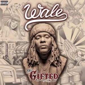 "Wale ""The Gifted"" Maybach Music Group/Atlantic Records"