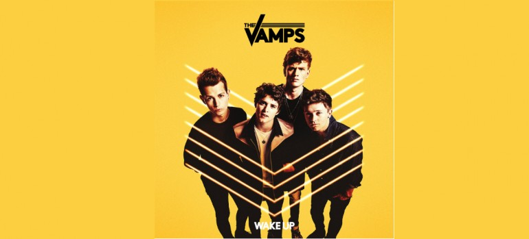 "The Vamps ""Wake Up"""