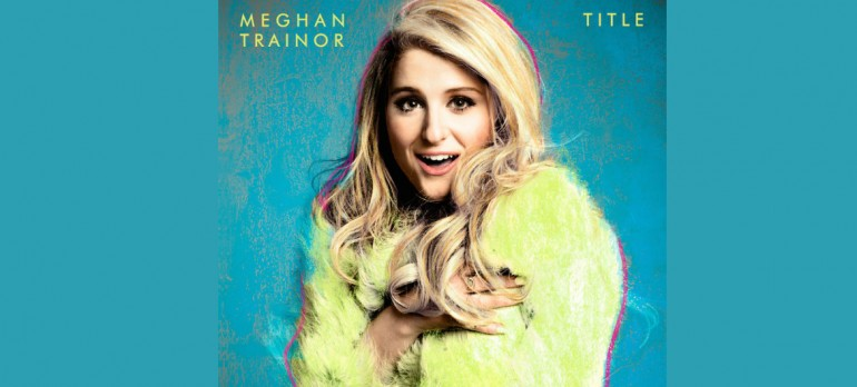 """Meghan Trainor """"Title"""" Epic Records"""