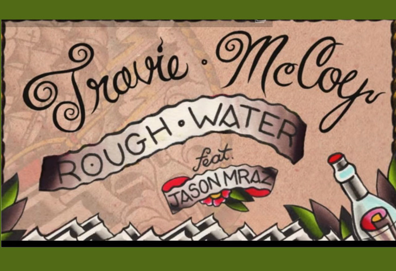 "Travie McCoy Featuring Jason Mraz ""Rough Waters"" Fueled By Ramen"