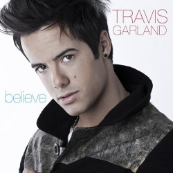 "Travis Garland ""Believe"" Geffen/Interscope Records"