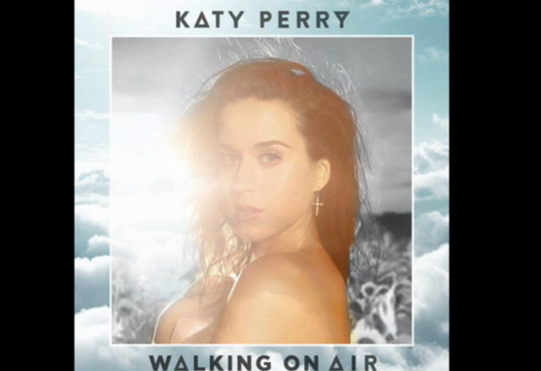 """Katy Perry """"Walking On Air"""" From """"Prism"""" Capitol Records"""