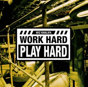 "Wiz Khalifa ""Work Hard, Play Hard"" Rostrum/Atlantic Records"