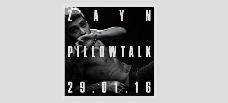 """Zayn MaLIK """"Pillow Talk"""""""