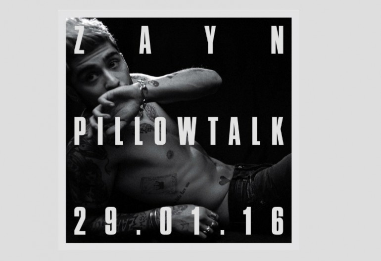 "Zayn MaLIK ""Pillow Talk"""